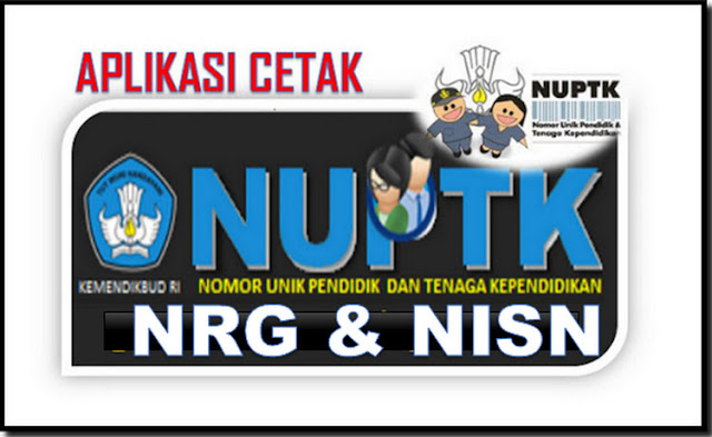Aplikasi Cetak Kartu NUPTK, NRG Dan NISN Cetak Versi Model Baru