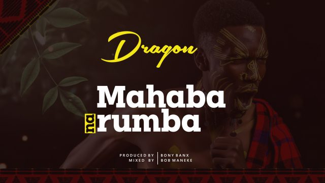 Download new Audio by Dragon - Mahaba na Rhumba