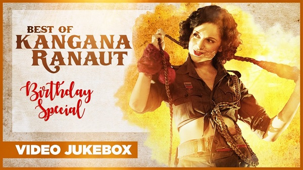 Best Of Kangana Ranaut Songs Birthday Special 2017 Video Jukebox Latest Hindi Songs