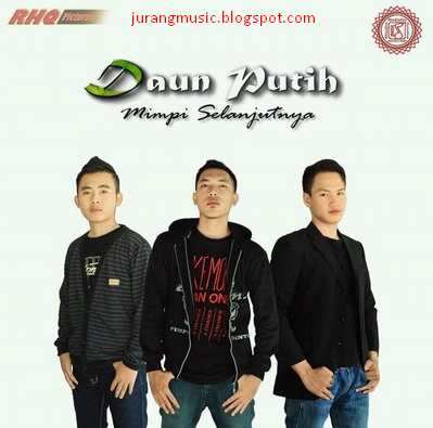 Download Kumpulan Lagu Daun Putih Band Mp3 Full Album