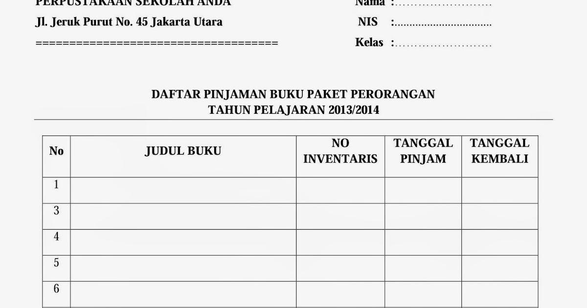Contoh Form Peminjaman Buku Pelajaran Untuk Siswa ~ KOPI ARSIP