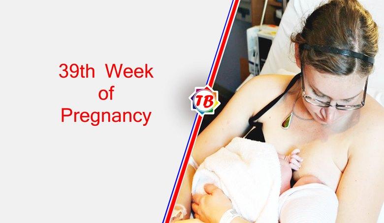 Pregnancy symptoms of 39th week