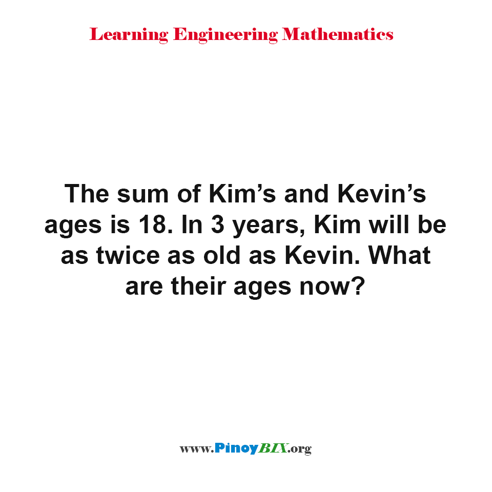 What are the ages of Kim and Kevin now?