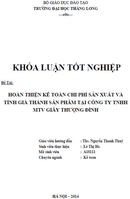 Hoàn thiện kế toán chi phí sản xuất và tính giá thành sản phẩm tại công ty TNHH MTV Giầy Thượng Đình
