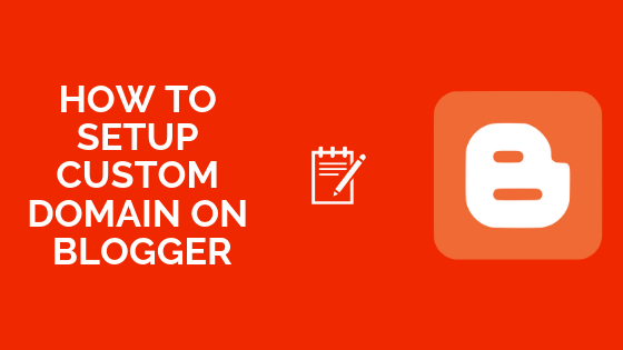 How To Setup Custom Domain on Blogger