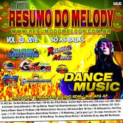 CD DANCE MUSIC 2016 VOL.03 - PRODUÇÃO & MIXAGENS STÚDIO RDM / MACAPÁ AP