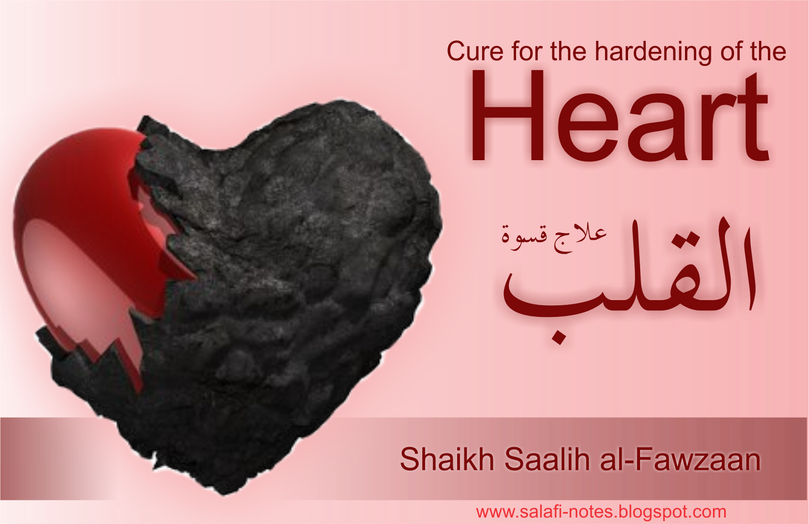 Cure for the hardening of the Heart ~ Salafi Notes