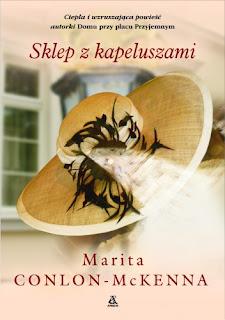 Marita Conlon-McKanna. Sklep z kapeluszami.