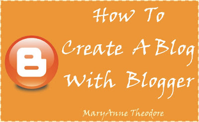 How To Create A Blog With Blogger
