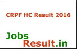 CRPF HC Result 2016