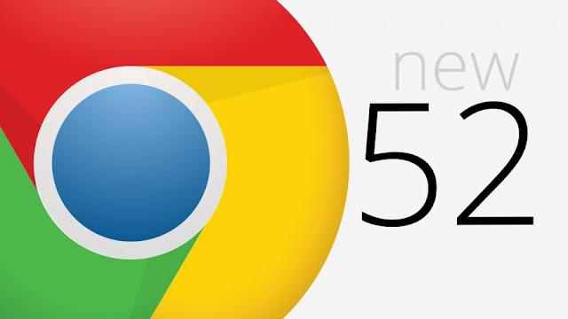 تحميل الإصدار الجديد من جوجل كروم 52 بمميزات جديدة
