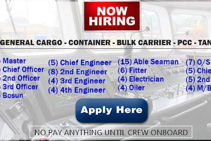 Hiring Crew For Gen. Cargo, Container, Bulk Carrier, PCC, Tanker Ships
