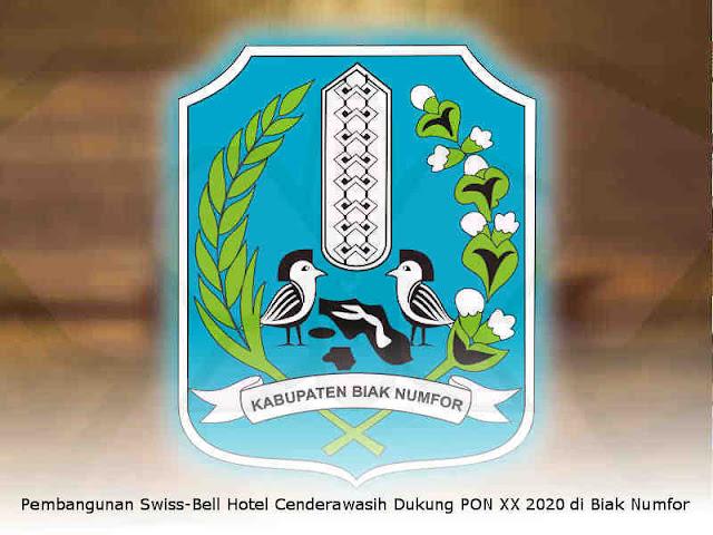 Pembangunan Swiss-Bell Hotel Cenderawasih Dukung PON XX 2020 di Biak Numfor