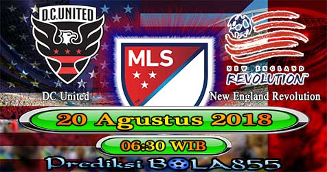 Prediksi Bola855 DC United vs New England Revolution 20 Agustus 2018