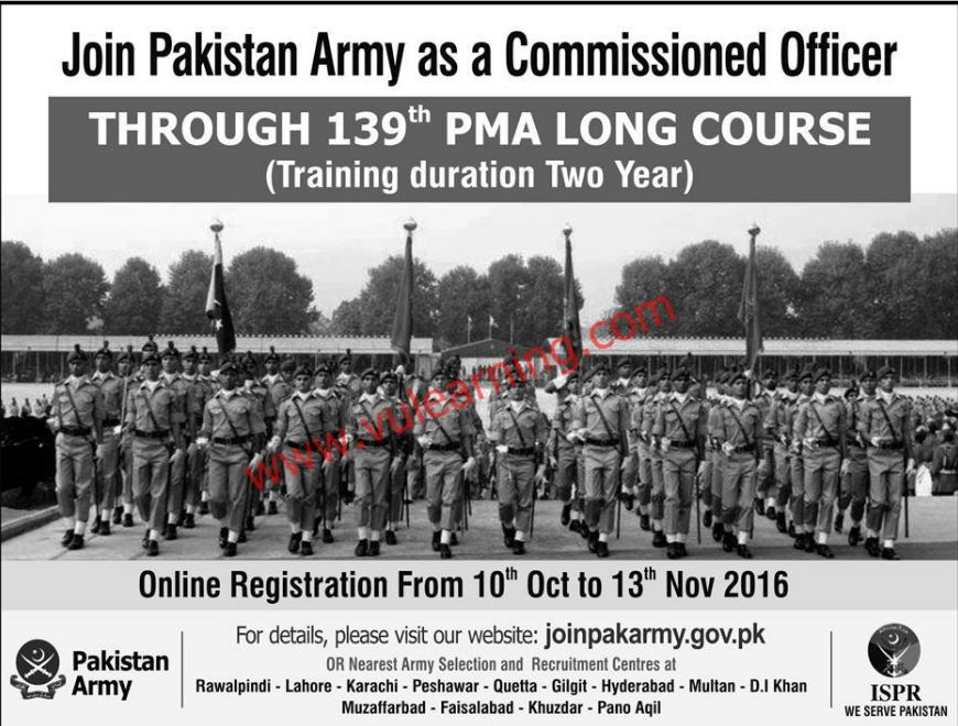 pak army, GOVT JOBS, pma long course 139, Join Pakistan Amry through PMA Long Course 139 As Commissioned Officer, join pak army as Commissioned Officer,