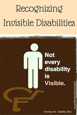 Recognizing Invisible Disabilities; Removing the Stumbling Block