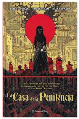 LA CASA DE LA PENITENCIA obra de Peter Tomasi, Ian Bertram y Stewart, edita en España Planeta Comic