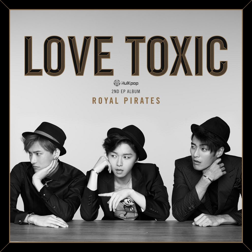 [EP] Royal Pirates – Love Toxic (FLAC)