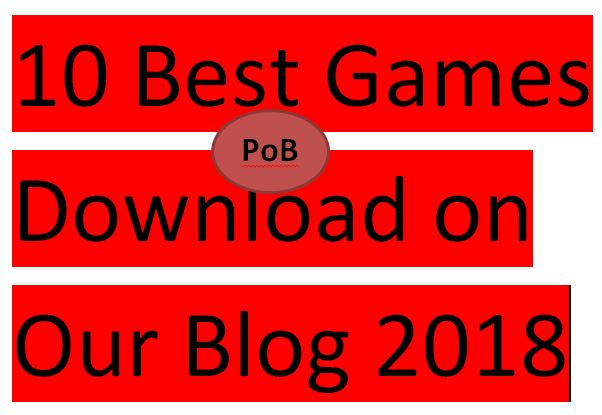10+ Best and most Downloaded Games of 2018- 2019 on Peter Odibo's Blog
