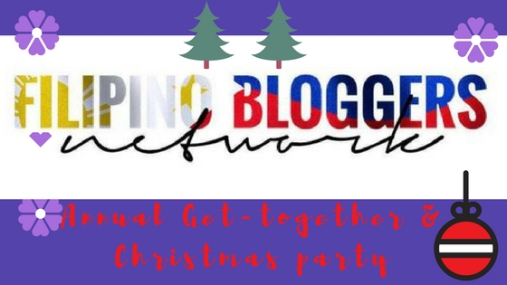 Filipino Bloggers Network Annual Get-together and Christmas Party is coming soon!