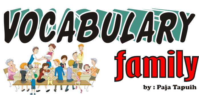 Materi Lengkap Vocabulary : Family