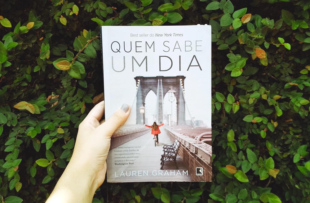 Quem Sabe Um Dia, de Lauren Graham (#43)
