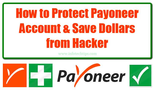 Protect Payoneer Account & Save Dollars from Hacker.