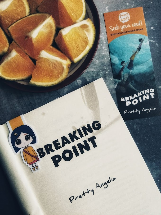 Breaking Point; Novel Young Adult dengan Tema Sensitif yang Menarik