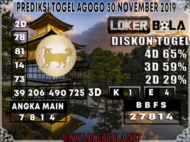 PREDIKSI TOGEL AGOGO LOKERBOLA 30 NOVEMBER 2019