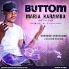 Button - Maria Karamba (Prod. DJ Kalunga)