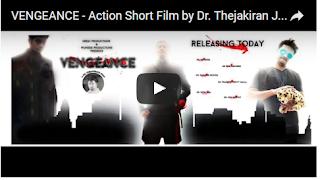 VENGEANCE - Action Short Film 2016 by Dr. Thejakiran Jallipalli