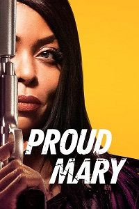 Watch Proud Mary Online Free in HD