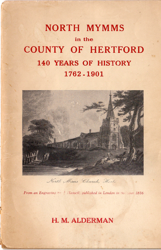 Scanned image of the front cover of NORTH MYMMS in the COUNTY OF HERTFORDSHIRE - 140 YEARS OF HISTORY 1762-1901