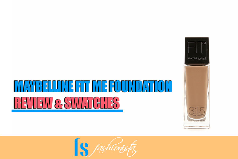 Maybelline Fit Me Foundation Review & Swatches
