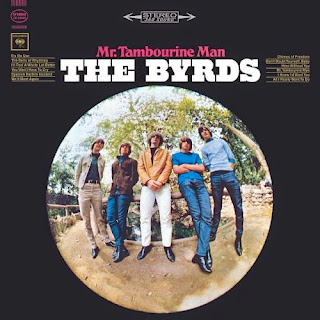 The Byrds.  Mr Tambourine Man