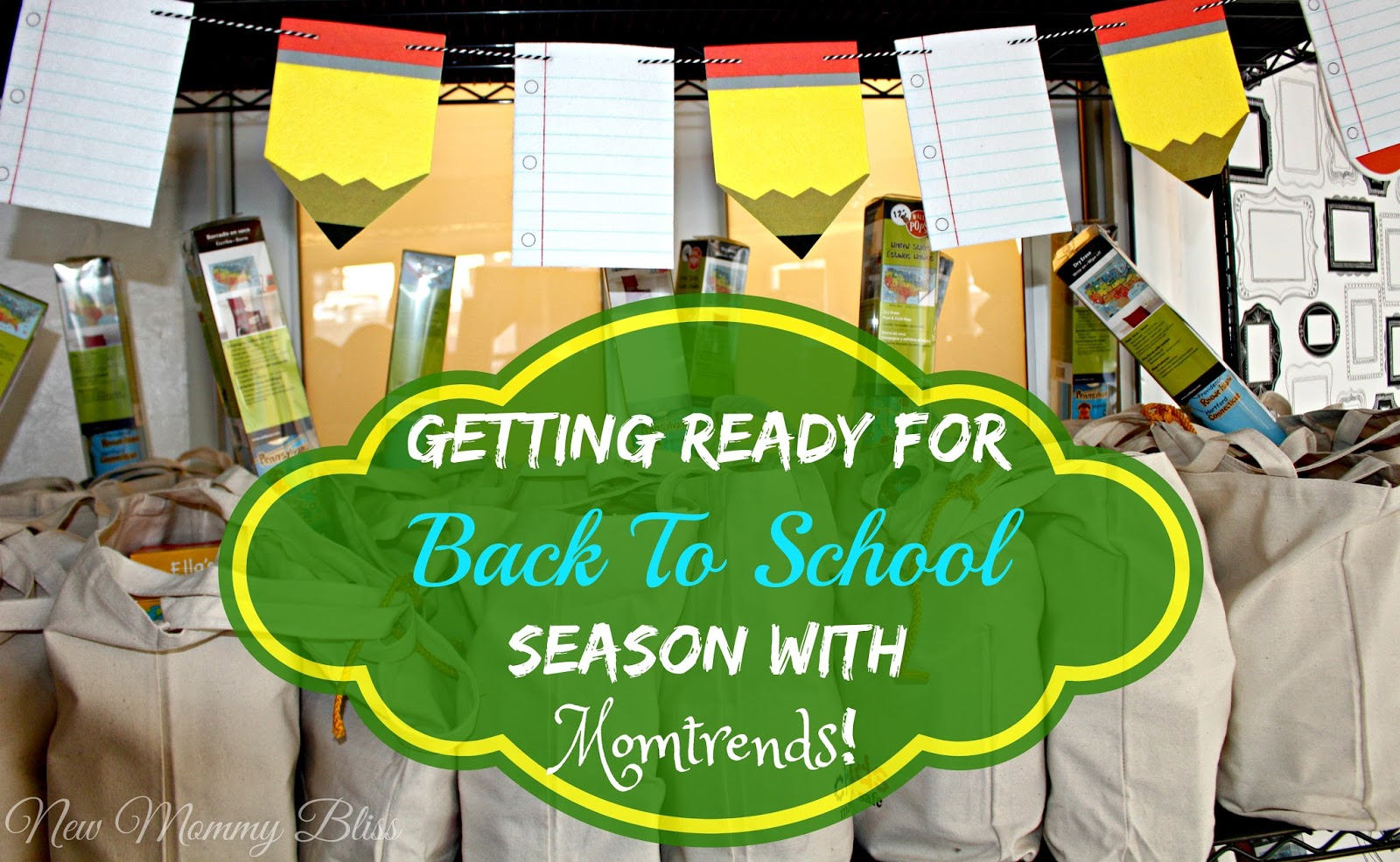 Getting Ready for Back To School Season with Momtrends! - New Mommy ... eee2948752a67