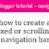 Create Custom Navigation Bar For Blogger