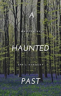 A Haunted Past - a fast paced paranormal comedy book by April Kennedy