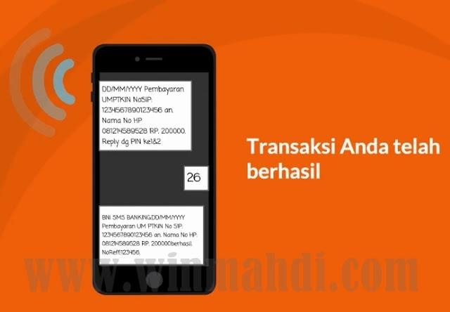 Cara pembayaran um-ptkin melalui bni sms banking