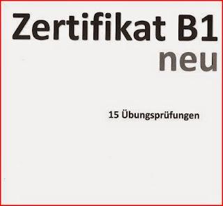 15 نمودج جديد  امتحان B1 في اللغة الالمانية zertifikat B1 neu