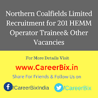 Northern Coalfields Limited Recruitment for 201 HEMM Operator Trainee, Jr Stenographer, ITI Electrician Trainee Vacancies