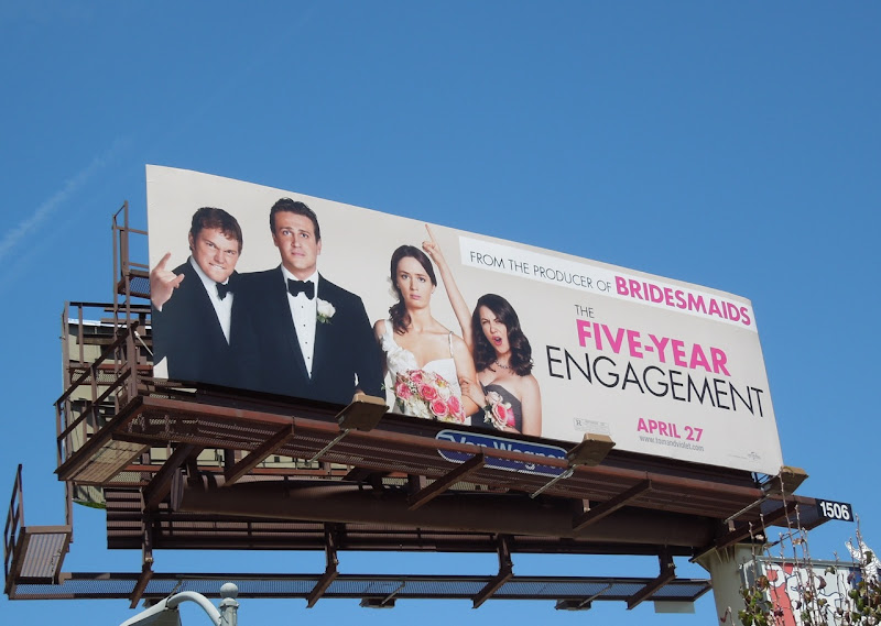 5 Year Engagement movie billboard