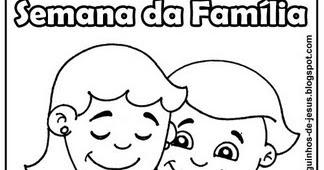 Catequese Paroquia De Fatima Semana Da Familia Para Colorir