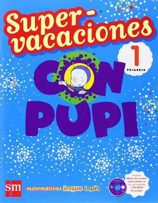 LIBRO - Supervacaciones con Pupi  1 Primaria (SM - 2016)  CUADERNOS - REPASO - VACACIONES - VERANO  Comprar en Amazon España