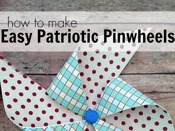 How to make Patriotic Pinwheels