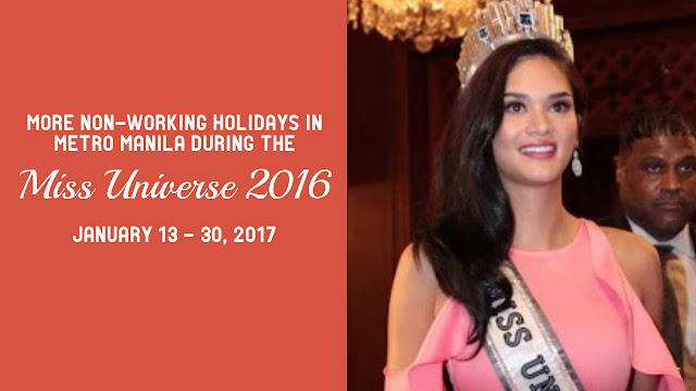 Miss Universe 2016 Non Working Holiday in Manila Philippines