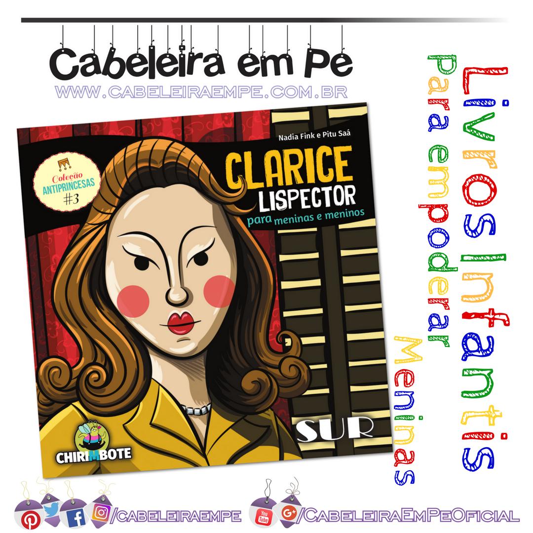 Livro Infantil Clarice Lispector para meninas e meninos - Nadia Fink -  Biografia da escritora para 2acb115121cc6