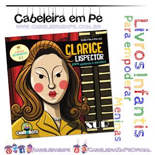 Livro Infantil Clarice Lispector para meninas e meninos - Nadia Fink - Biografia da escritora para crianças