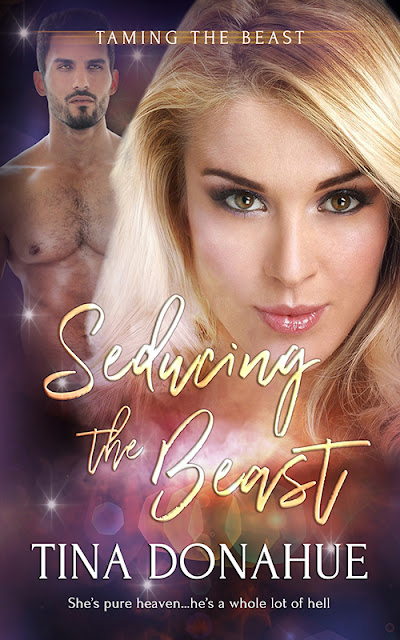 She's pure heaven...he's a whole lot of hell - SEDUCING THE BEAST - New Release - Erotic PNR RomCom #EroticPNR #RomCom #TinaDonahueBooks