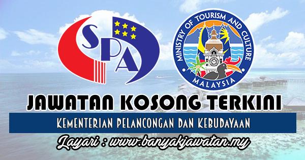 Jawatan Kosong Kerajaan 2018 di Kementerian Pelancongan dan Kebudayaan